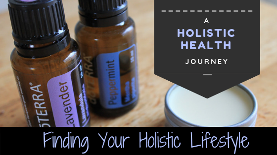 Finding Your Holistic Lifestyle